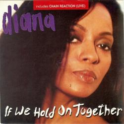 Diana Ross - If We Hold On Together1