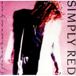 Simply Red - If You Dont Know Me By Now1