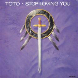 TOTO - Stop Loving You1