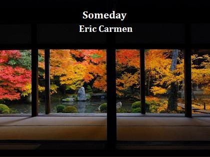 Someday / Eric Carmen