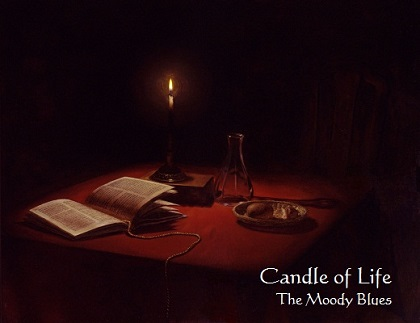 Candle Of Life / The Moody Blues