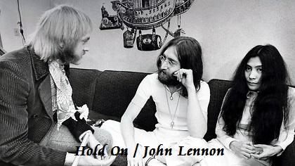 Hold On / John Lennon