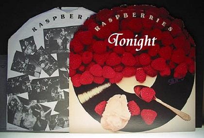 Tonight / Raspberries