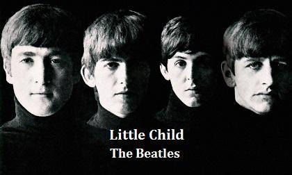Little Child / The Beatles