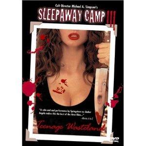 Sleepaway Camp III  Teenage Wasteland 表