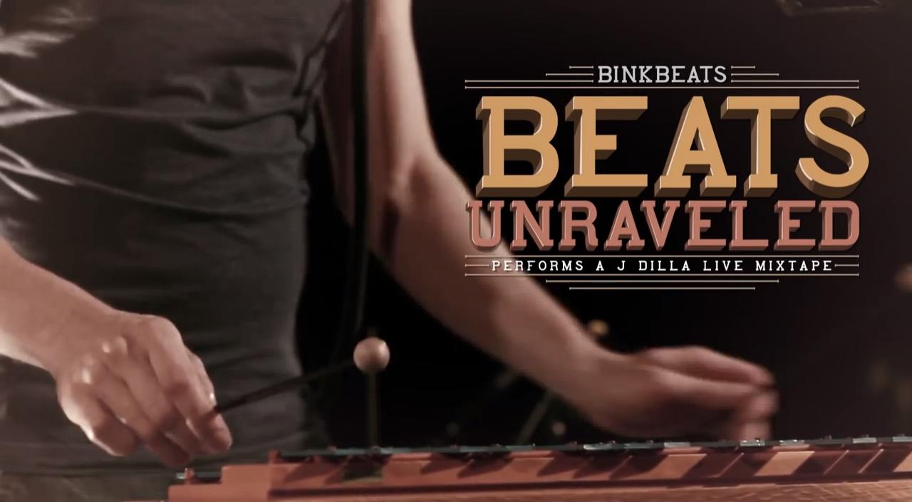 00 BINKBEATS Beats Unraveled 600