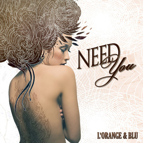 L'Orange - Need You Ft. Blu