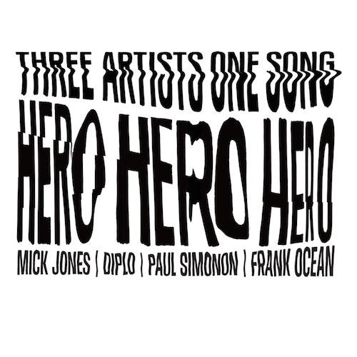 Frank Ocean - Hero Ft. Mick Jones & Paul Simonon (Prod. Diplo)