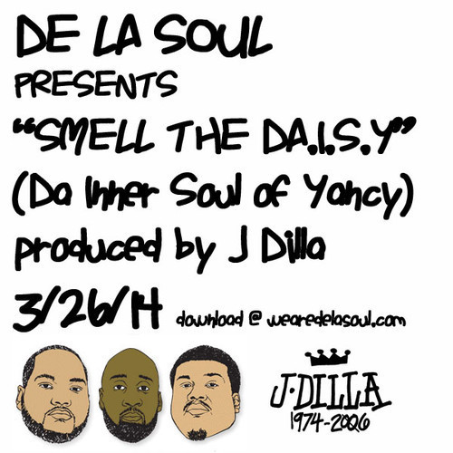 De La Soul x J. Dilla- Smell The D.A.I.S.Y. (Mixtape)