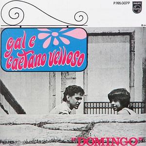 DOMIMGO by CAETANO VELOSO & GAL COSTA