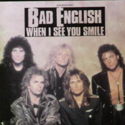 Bad English - When I See You Smile1