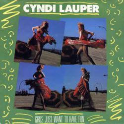 Cyndi Lauper - Girls Just Want To Have Fun1