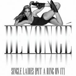 Beyoncé - Single Ladies (Put a Ring on It)1
