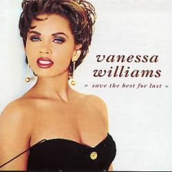 Vanessa Williams - Save The Best For Last1