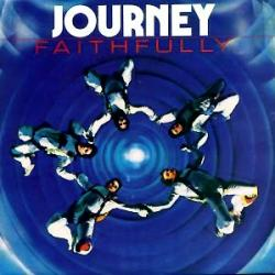 Journey - Faithfully1