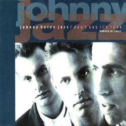 Johnny Hates Jazz - I Dont Want To Be A Hero2
